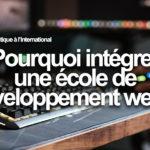 Pourquoi intégrer une école de développement web ?