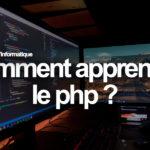 Comment apprendre le php ?